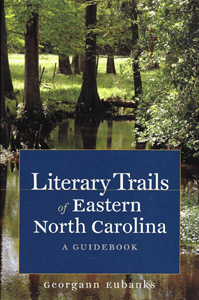 Literary Trails of Eastern NC