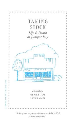 Taking Stock; Life and Death at Juniper Bay